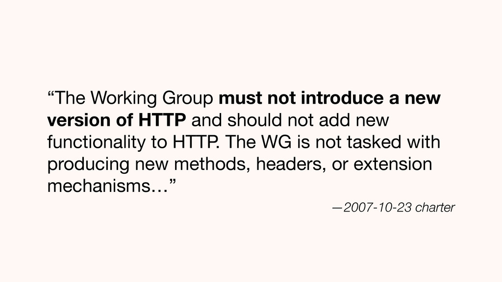 """""""The Working Group must not introduce a new ver..."""