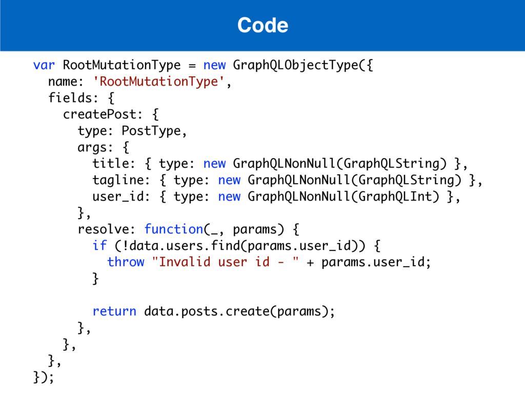 Code var RootMutationType = new GraphQLObjectTy...