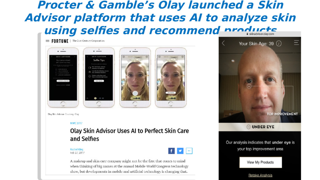 Procter & Gamble's Olay launched a Skin Advisor...