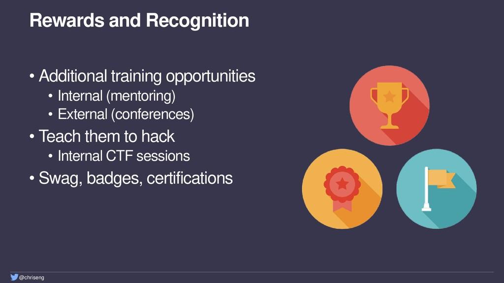 @chriseng Rewards and Recognition • Additional ...
