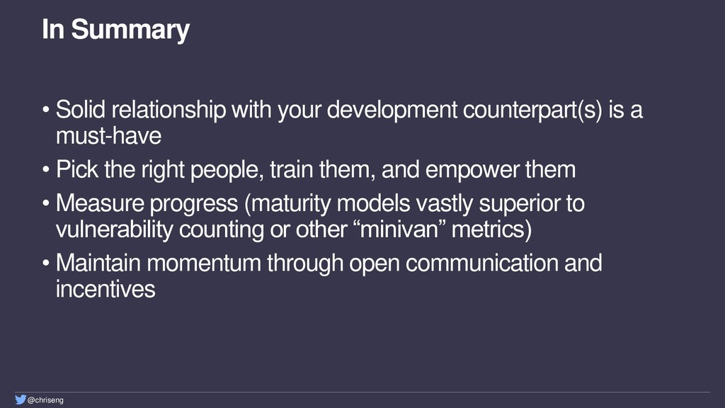 @chriseng In Summary • Solid relationship with ...