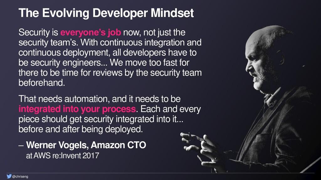 @chriseng The Evolving Developer Mindset Securi...