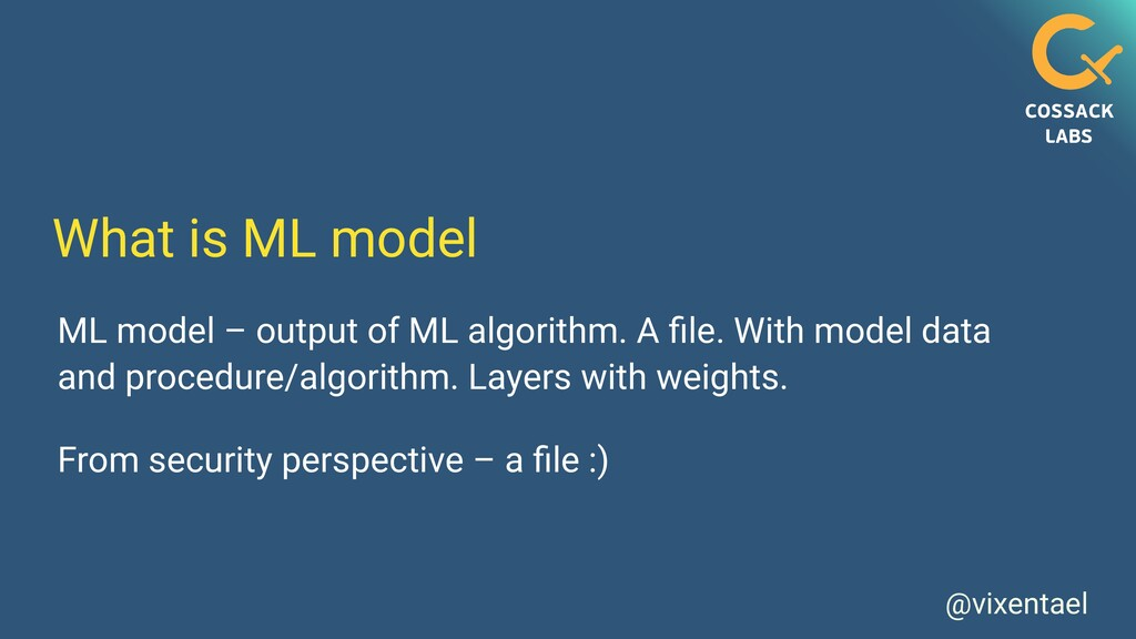 @vixentael What is ML model ML model – output o...