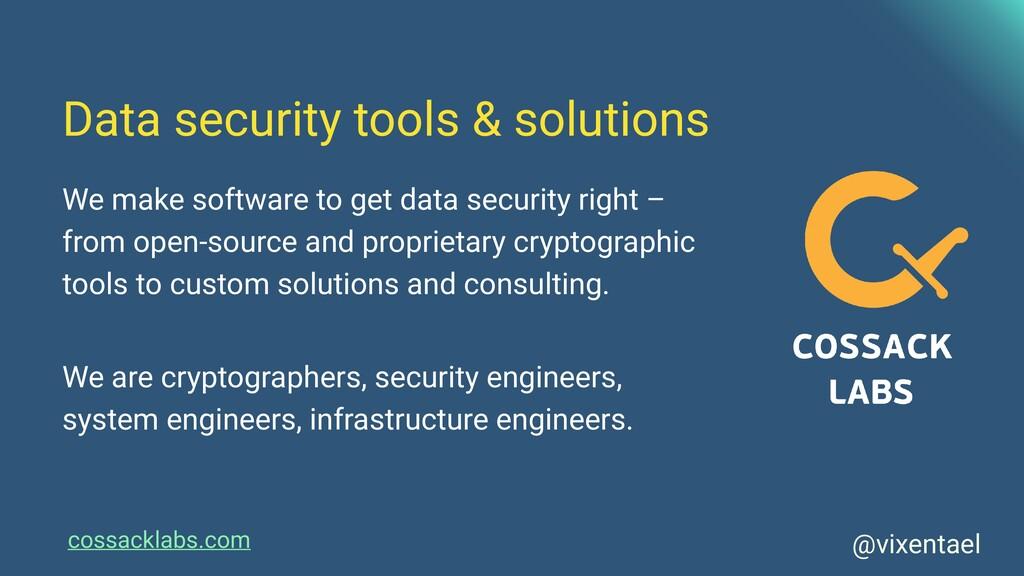 cossacklabs.com Data security tools & solutions...