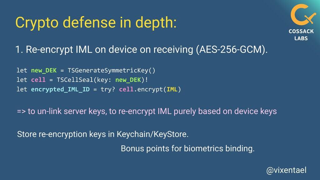 @vixentael Crypto defense in depth: 1. Re-encry...