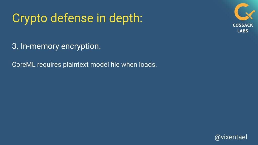 @vixentael Crypto defense in depth: 3. In-memor...