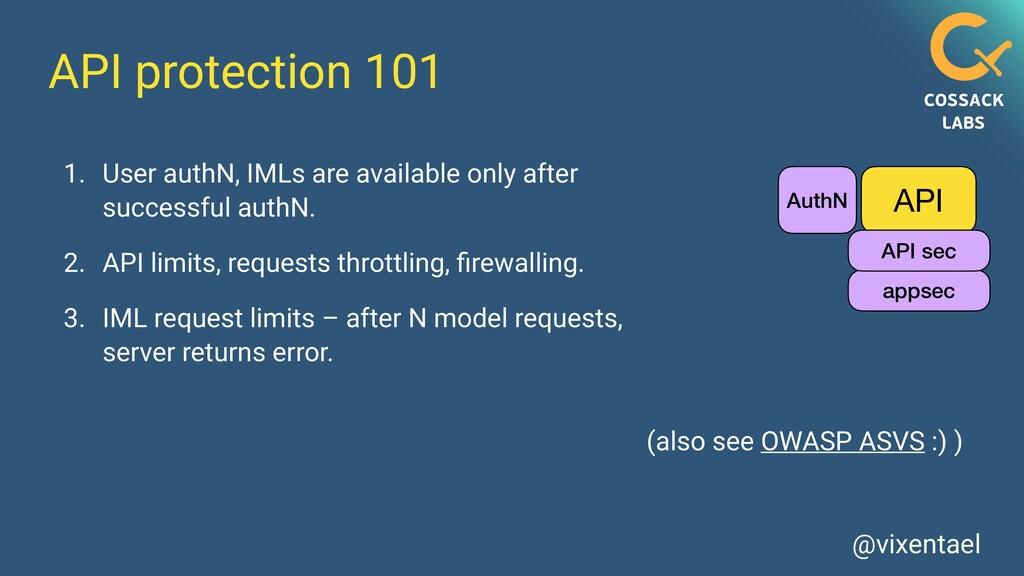 @vixentael API protection 101 1. User authN, IM...