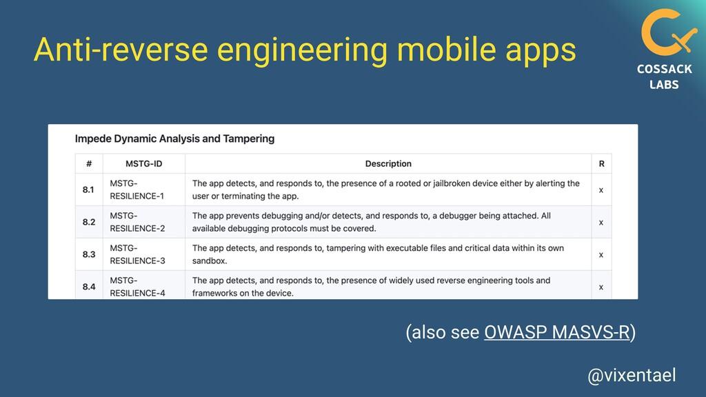 @vixentael Anti-reverse engineering mobile apps...