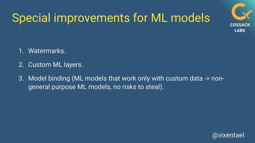 @vixentael Special improvements for ML models 1...