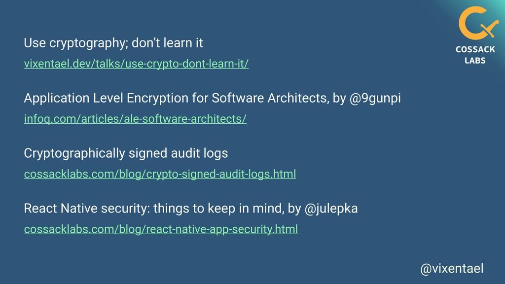 @vixentael vixentael.dev/talks/use-crypto-dont-...