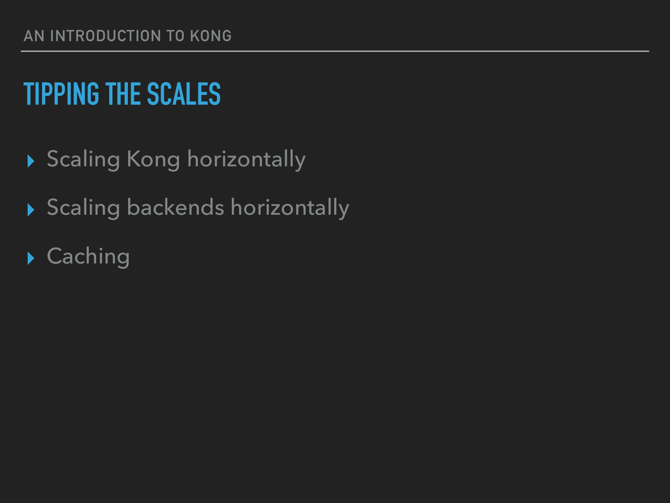 AN INTRODUCTION TO KONG TIPPING THE SCALES ▸ Sc...