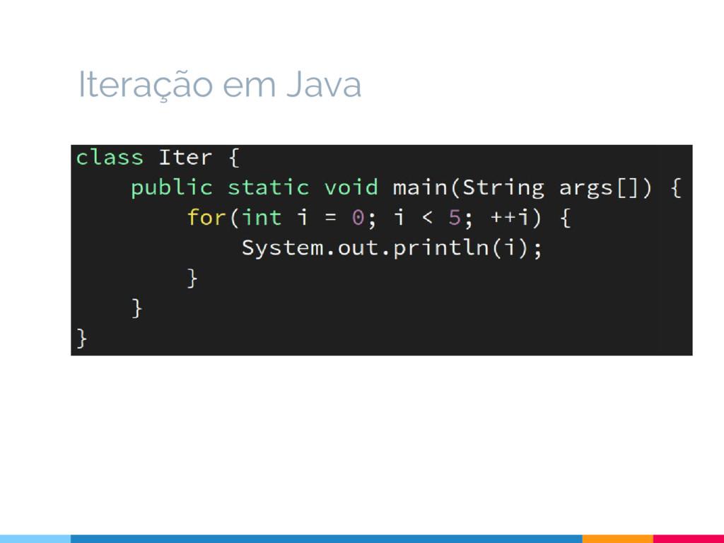 Iteração em Java