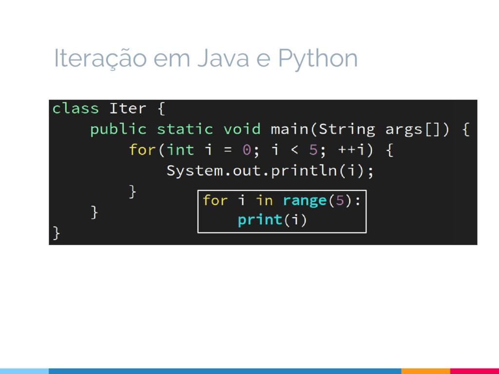 Iteração em Java e Python