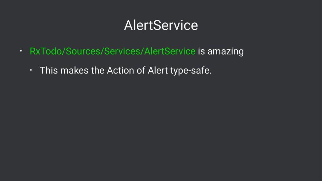 AlertService • RxTodo/Sources/Services/AlertSer...