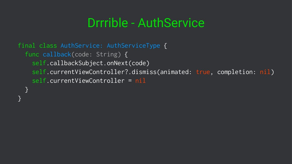 Drrrible - AuthService final class AuthService:...