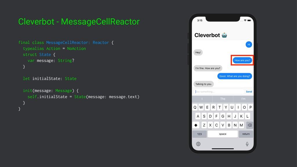 Cleverbot - MessageCellReactor final class Mess...