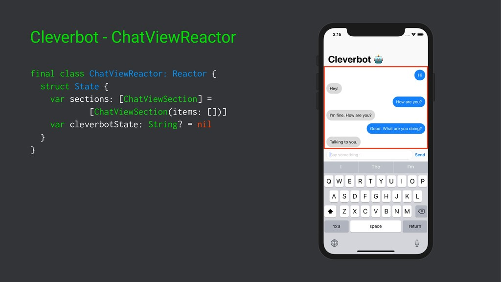 Cleverbot - ChatViewReactor final class ChatVie...