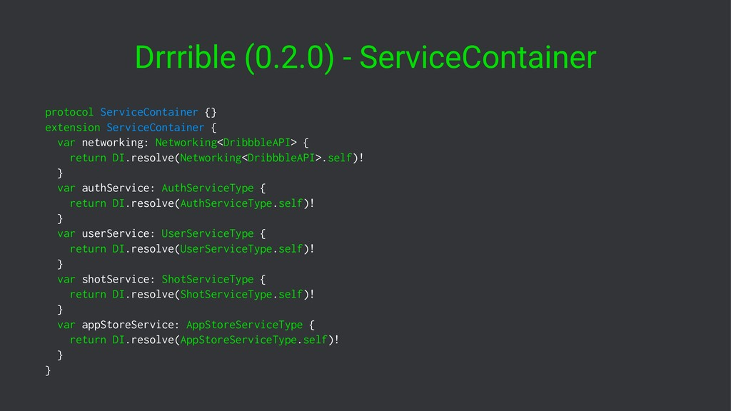 Drrrible (0.2.0) - ServiceContainer protocol Se...