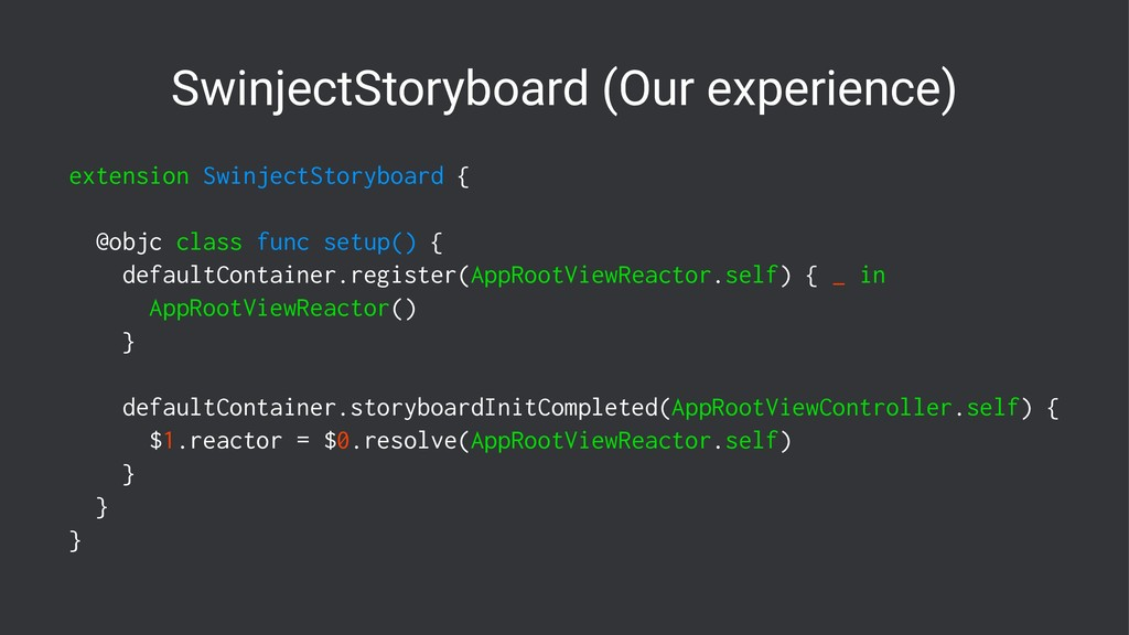 SwinjectStoryboard (Our experience) extension S...