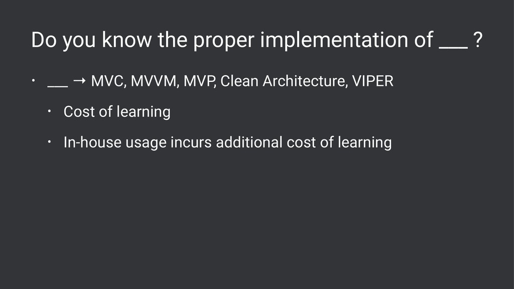 Do you know the proper implementation of ___ ? ...
