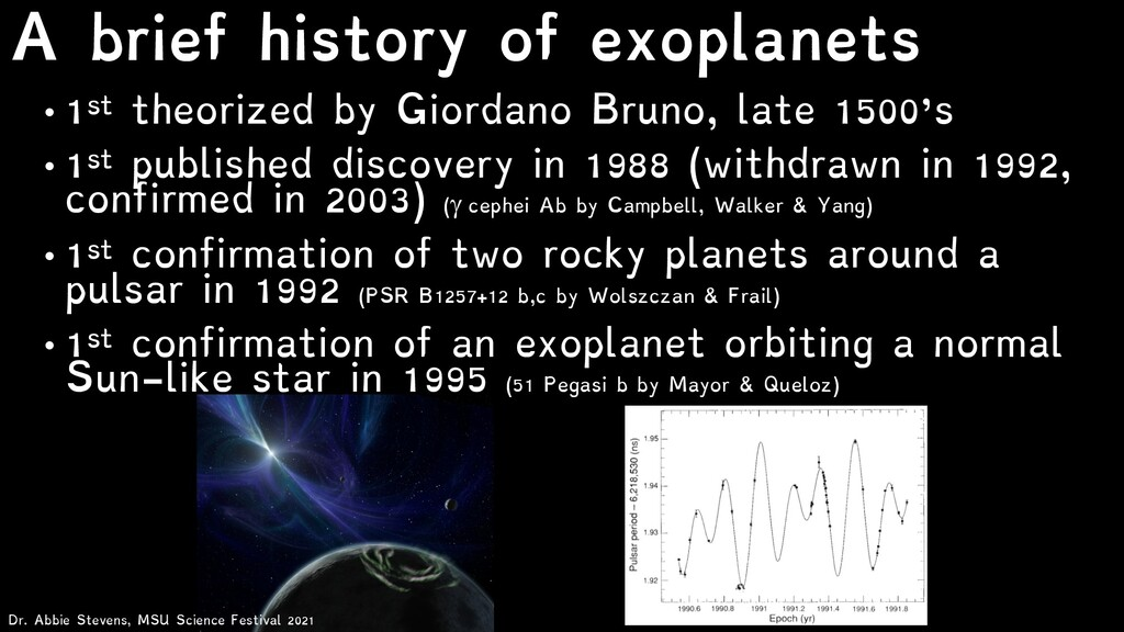 A brief history of exoplanets • 1st theorized b...