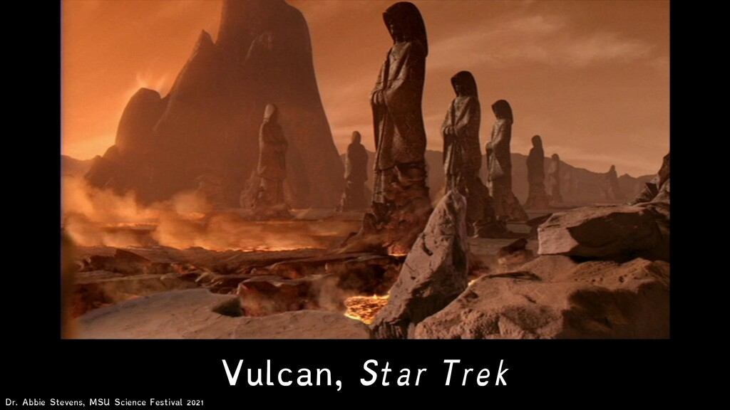 Vulcan, Star Trek Dr. Abbie Stevens, MSU Scienc...
