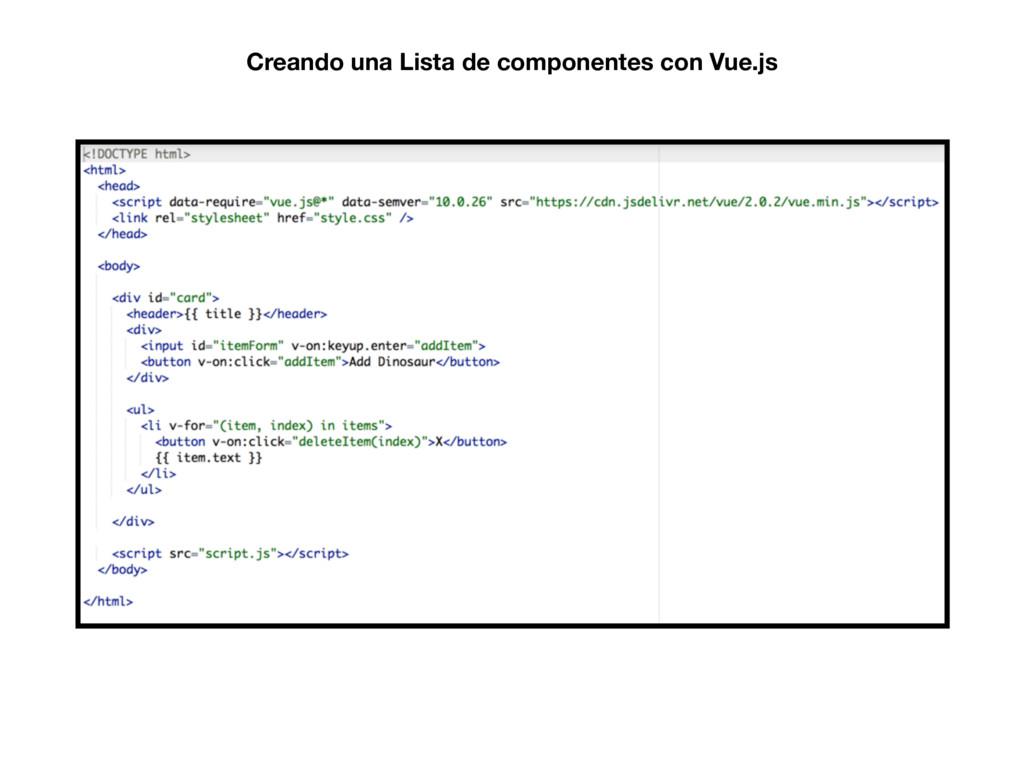 Creando una Lista de componentes con Vue.js