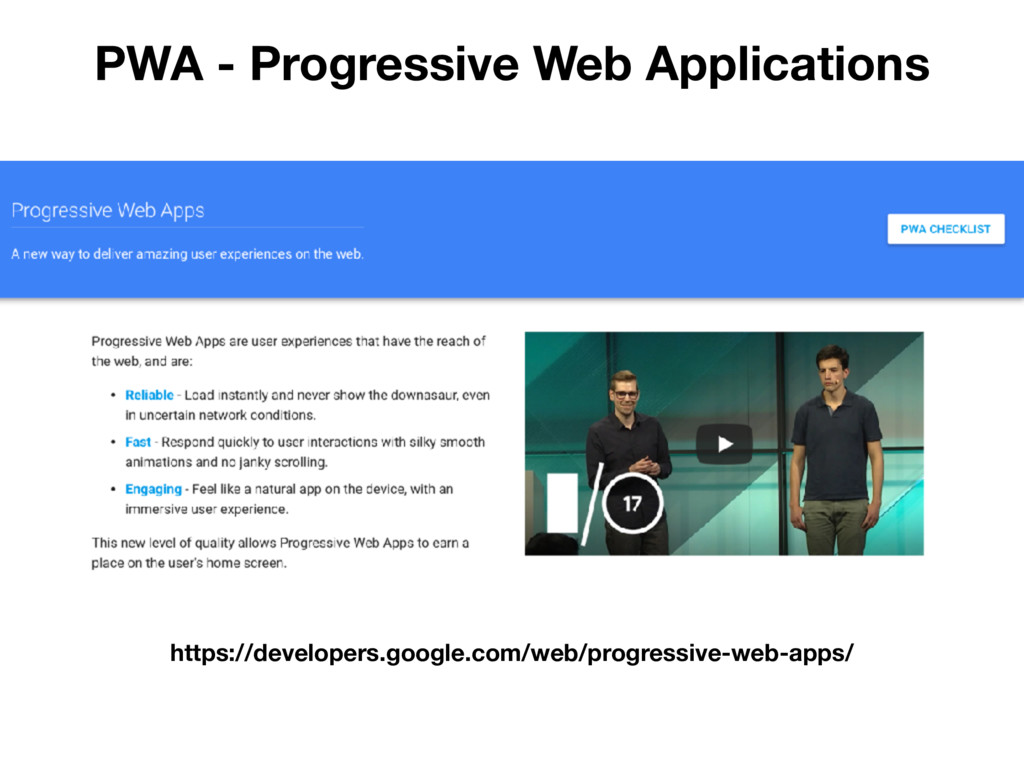 PWA - Progressive Web Applications https://deve...