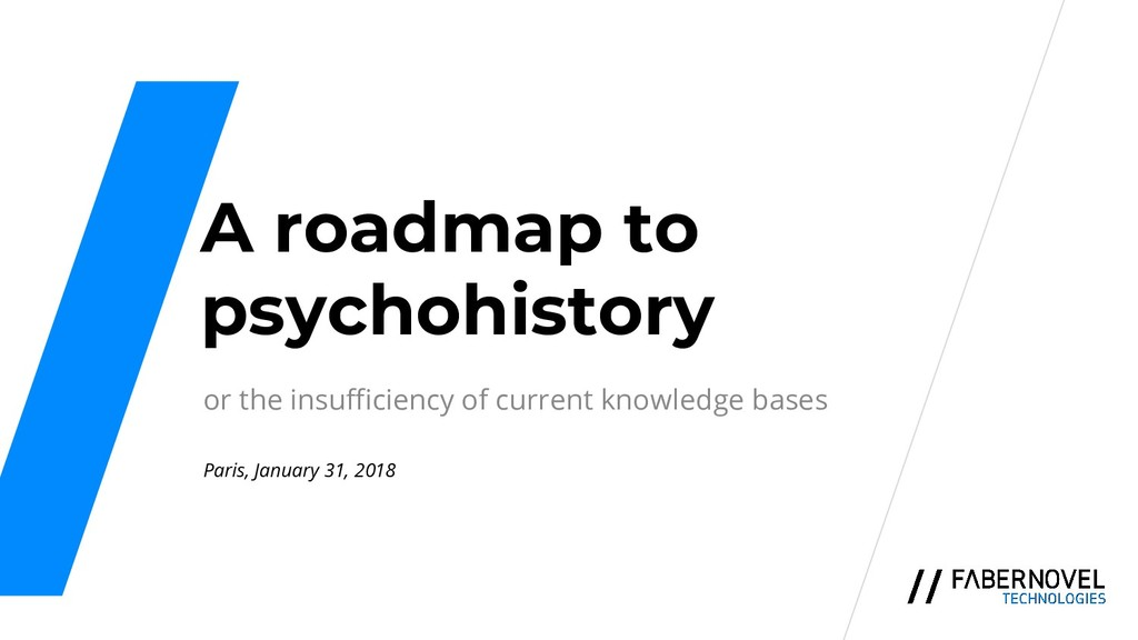A roadmap to psychohistory or the insufficiency...