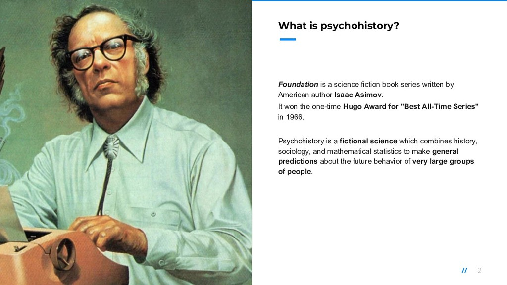 2 // What is psychohistory? Foundation is a sci...