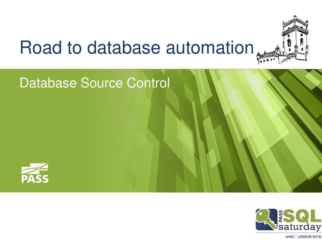 Road to database automation Database Source Con...