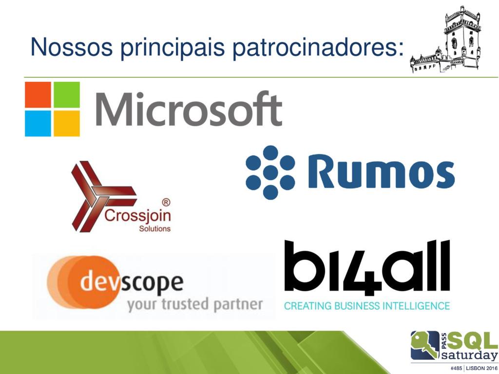 Nossos principais patrocinadores: