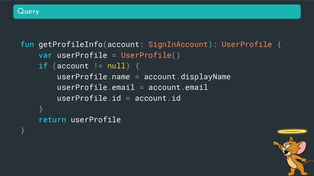 fun getProfileInfo(account: SignInAccount): Use...