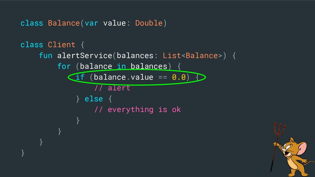 class Balance(var value: Double) class Client {...