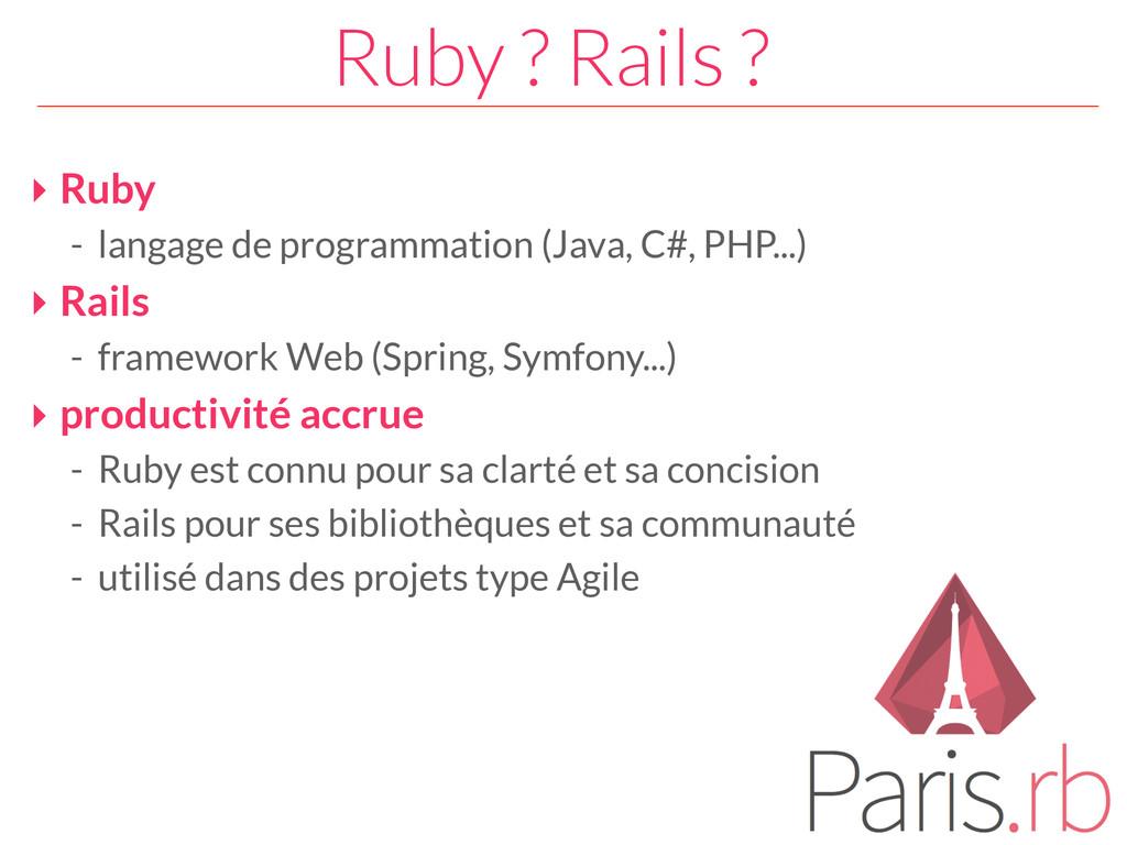 Ruby ? Rails ? ‣ Ruby - langage de programmatio...