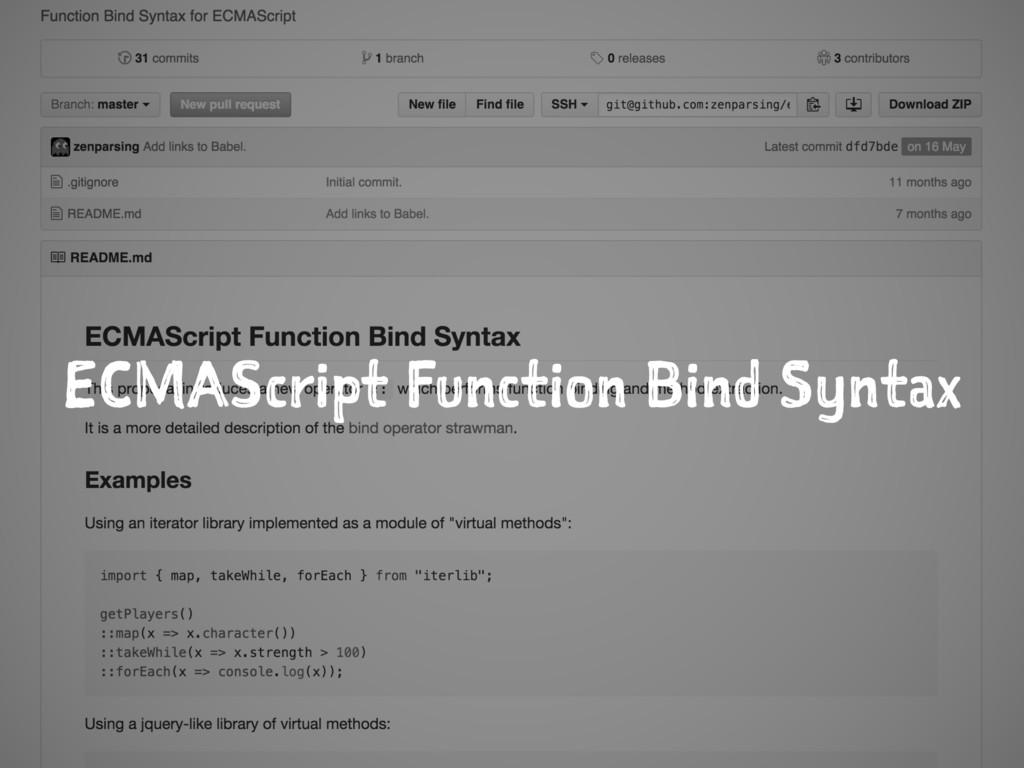 ECMAScript Function Bind Syntax
