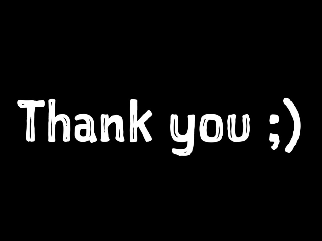 Thank you ;)