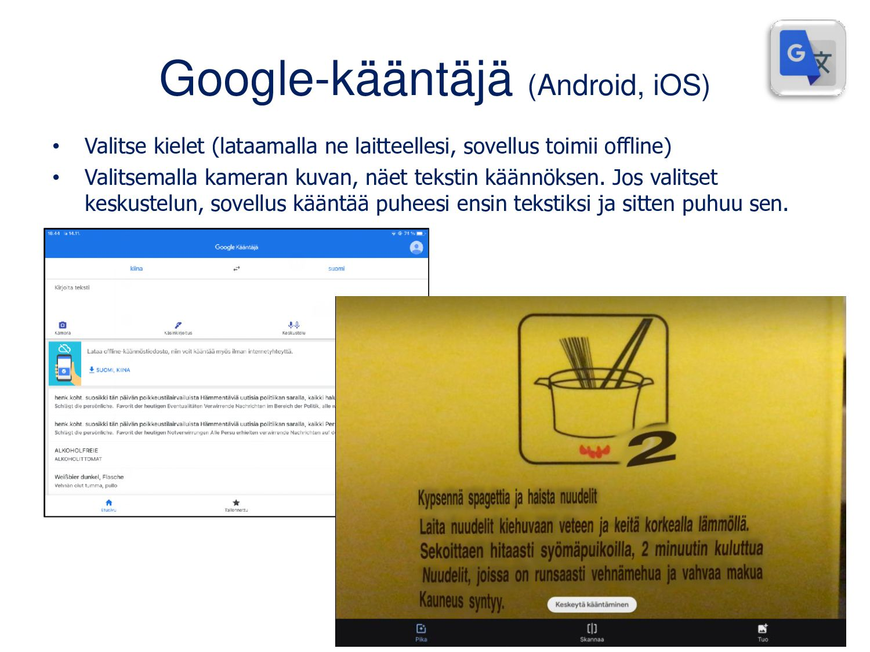 Google Lens (Android, iOSilla toimii osana Goog...