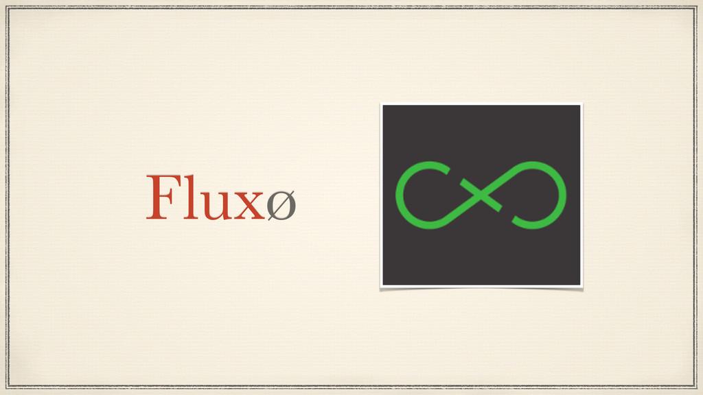Fluxø