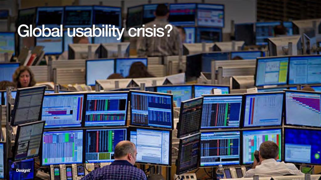 Global usability crisis?