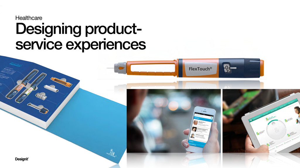 Healthcare Designing product- service experienc...