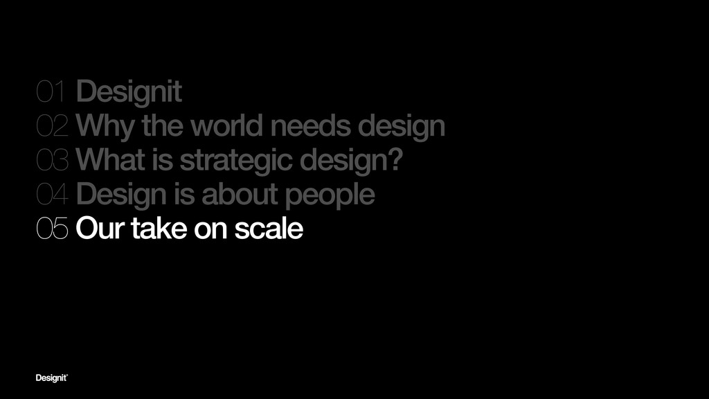 01 Designit 02 Why the world needs design 03 Wh...