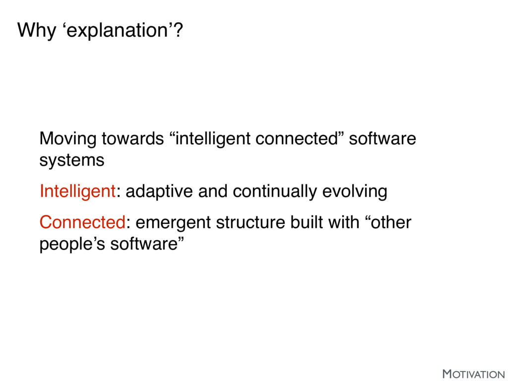 "Why 'explanation'? Moving towards ""intelligent ..."
