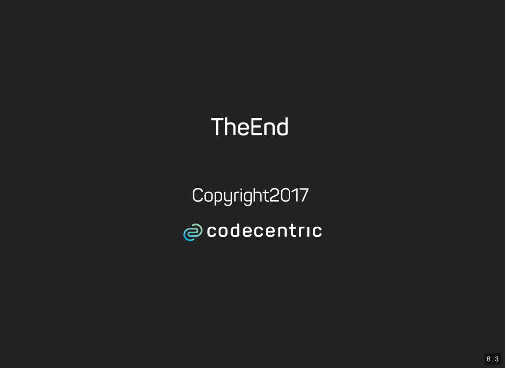 8 . 3 The End Copyright 2017