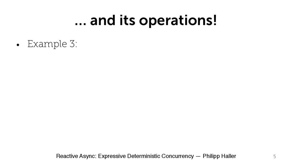Reactive Async: Expressive Deterministic Concur...