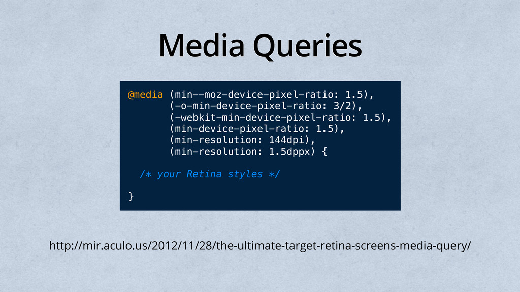 Media Queries @media (min--moz-device-pixel-rat...