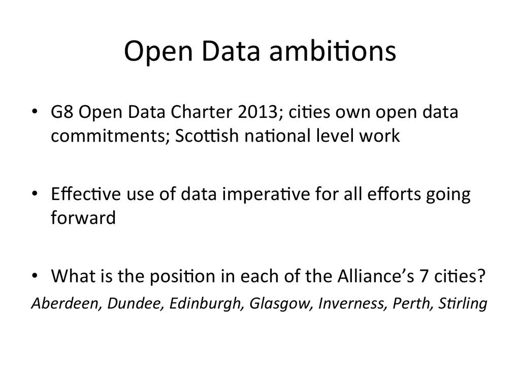 Open Data ambi*ons  • G8 Open D...