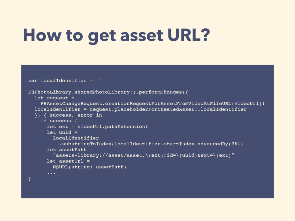 "How to get asset URL? var localIdentifier = """" ..."