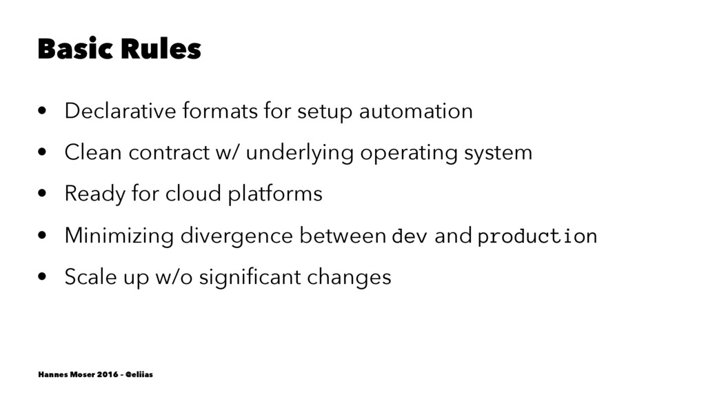 Basic Rules • Declarative formats for setup aut...