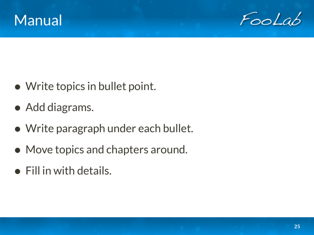 Manual • Write topics in bullet point. • Add di...